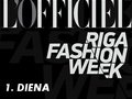 L'OFFICIEL LATVIJA: Riga Fashion Week SS2016 1.diena